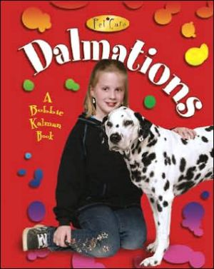 Dalmatians book written by Kelley MacAulay
