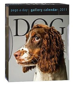 2011 Dog Page-A-Day Gallery Calendars book written by Workman Publishing
