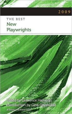 The Best New Playwrights 2009 written by Lawrence Harbison
