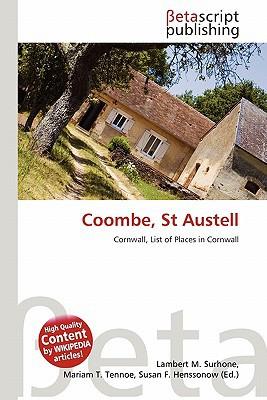 Coombe, St Austell written by Lambert M. Surhone