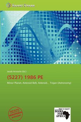 (5227) 1986 Pe written by Jacob Aristotle