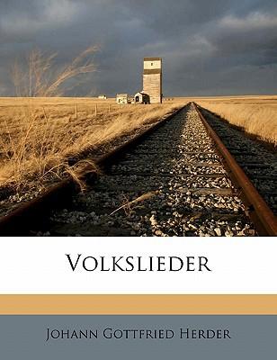 Volkslieder book written by Herder, Johann Gottfried