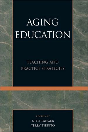 Aging Education book written by Nieli Langer