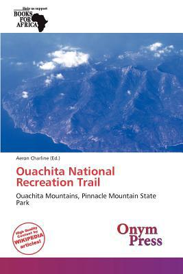 Ouachita National Recreation Trail written by Aeron Charline