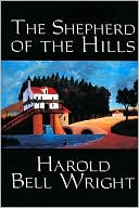 The Shepherd of the Hills book written by Harold Bell Wright