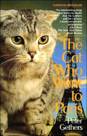 The Cat Who Went to Paris book written by Peter Gethers