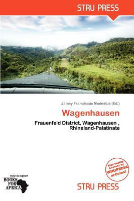 Wagenhausen written by Jamey Franciscus Modestus