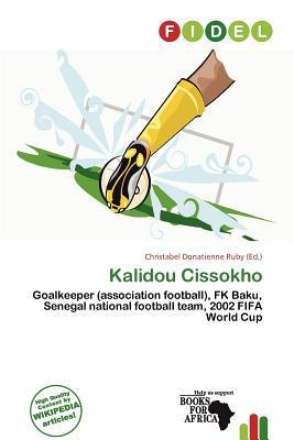 Kalidou Cissokho written by Christabel Donatienne Ruby