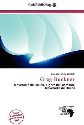 Greg Buckner written by Barnabas Crist Bal