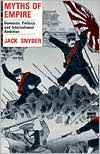 Myths of Empire: Domestic Politics and International Ambition book written by Jack L. Snyder