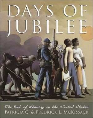 Days of Jubilee: The End of Slavery In The United States book written by Patricia C. McKissack