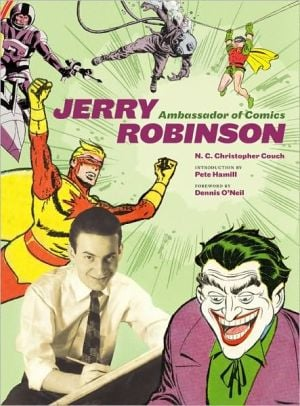 Jerry Robinson: Ambassador of Comics book written by N. C. Christopher Couch