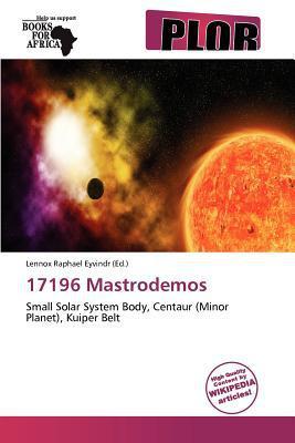 17196 Mastrodemos written by Lennox Raphael Eyvindr