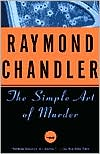 The Simple Art of Murder book written by Raymond Chandler
