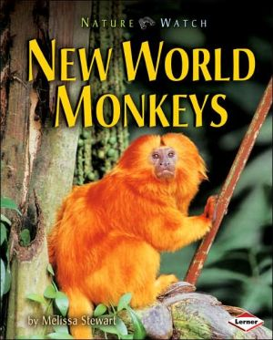 New World Monkeys book written by Melissa Stewart