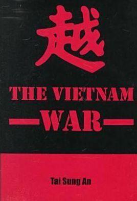 The Vietnam War book written by Tai Sung An