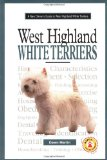A New Owner's Guide to West Highland White Terriers, Vol. 36 book written by Dawn Martin