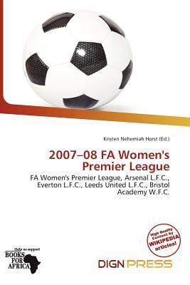 2007-08 Fa Women's Premier League written by Kristen Nehemiah Horst