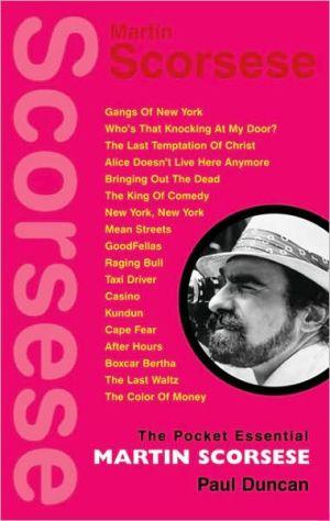 Martin Scorsese (Pocket Essentials Series) book written by Paul Duncan