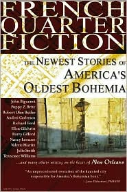 French Quarter Fiction: The Newest Stories of America's Oldest Bohemia book written by Joshua Clark