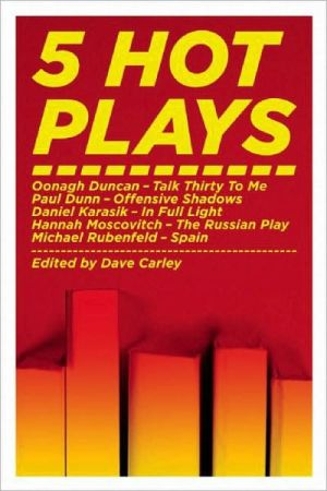 5 Hot Plays written by Dave Carley