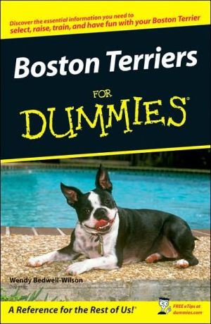 Boston Terriers for Dummies book written by Wendy Bedwell-Wilson