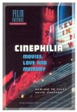Cinephilia: Movies, Love and Memory book written by Marijke de Valck
