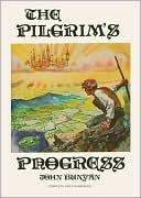 The Pilgrim's Progress book written by John Bunyan