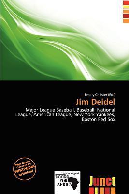Jim Deidel written by Emory Christer