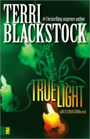 True Light book written by Terri Blackstock