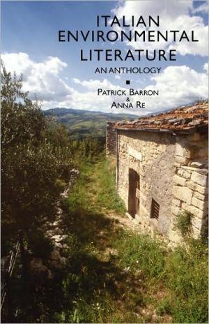 Italian Environmental Literature written by Patrick Barron