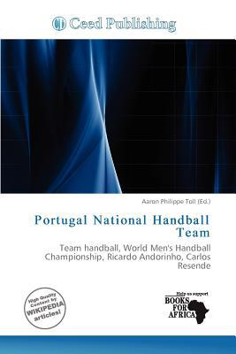 Portugal National Handball Team written by Aaron Philippe Toll