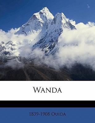 Wanda book written by Ouida , Ouida, 1839-1908