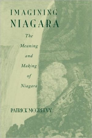 Imagining Niagara written by McGreevy, Patrick