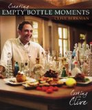 Creating Empty Bottle Moments book written by Clive Berkman