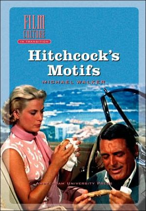 Hitchcock's Motifs book written by Michael Walker