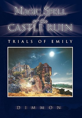 Magic Spell of the Castle Ruin written by Dimmon
