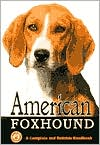 American Foxhound: A Complete and Reliable Handbook book written by Robert Smith