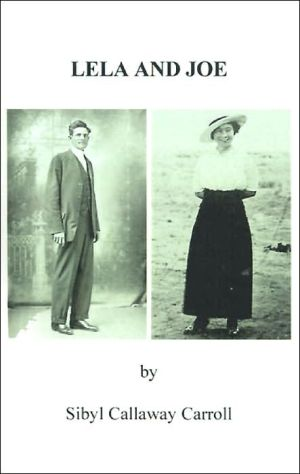 Lela and Joe book written by Sibyl Callaway Carroll