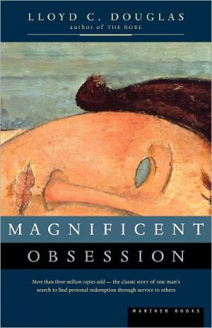 Magnificent Obsession book written by Lloyd C. Douglas