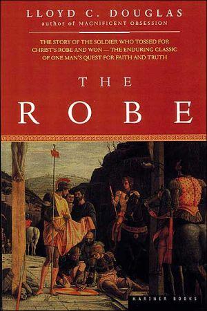 The Robe book written by Lloyd C. Douglas