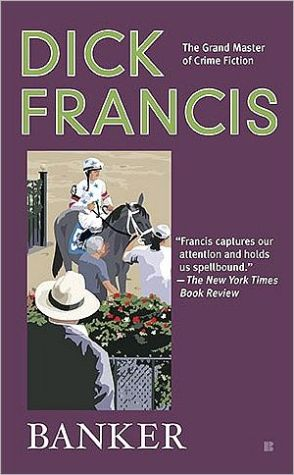 Banker book written by Dick Francis