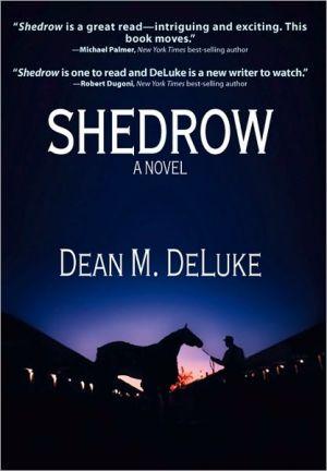 Shedrow book written by Dean DeLuke