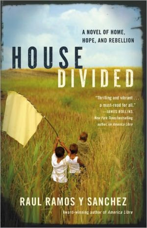 House Divided book written by Raul Ramos y Sanchez