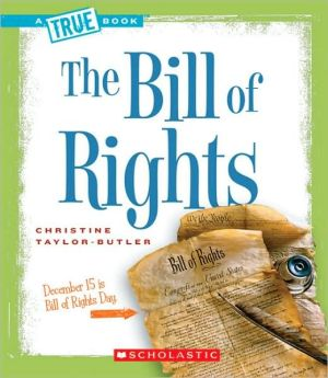 The Bill of Rights book written by Christine Taylor-Butler