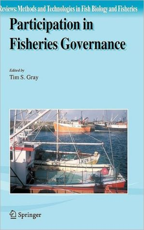 Participation in Fisheries Governance book written by Tim S. Gray