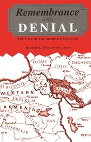 Remembrance and Denial: The Case of the Armenian Genocide book written by Richard G. Hovannisian