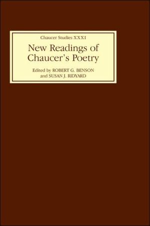 New Readings of Chaucer's Poetry ( Chaucer Studies Series) book written by Robert G. Benson