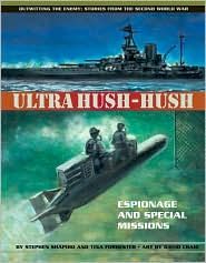 Ultra Hush-Hush: Espionage and Special Missions book written by Stephen Shapiro