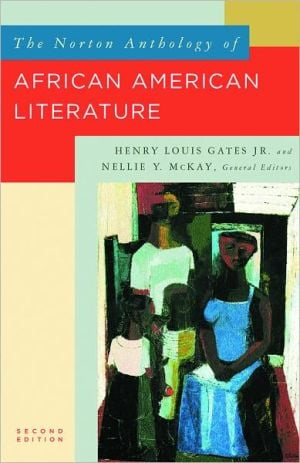 The Norton Anthology of African American Literature, Vol. 2 book written by Henry Louis Gates Jr.